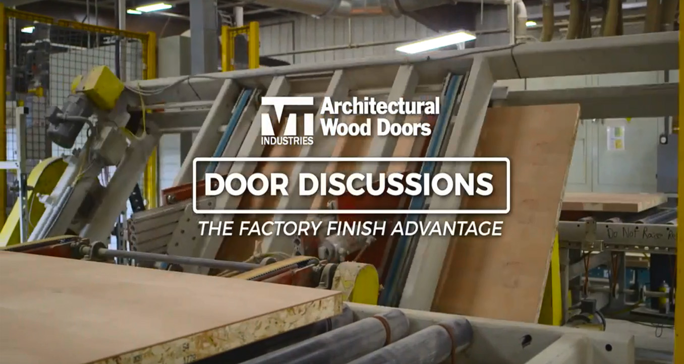 The Factory Finish Advantage Door Discussions