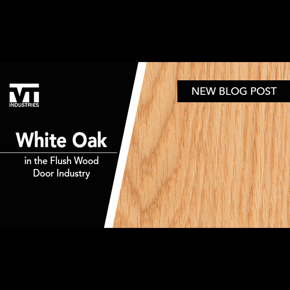 White Oak in the Flush Wood Door Industry